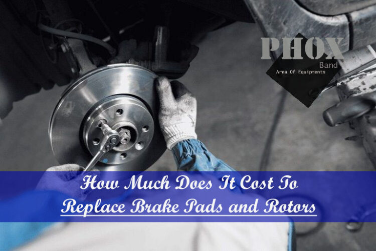brake pad and rotor replacement cost
